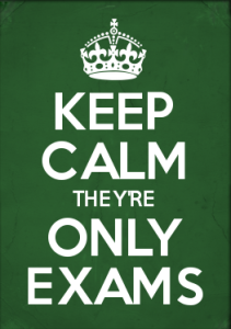 keep calm they're only exams