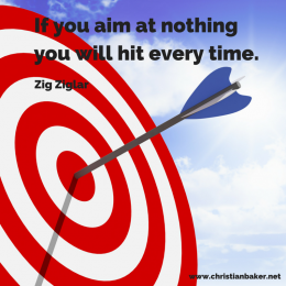 If you aim at nothing you will hit every